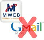 Mweb blocking Gmail?