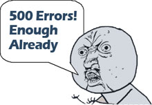 500 errors enough already cartoon
